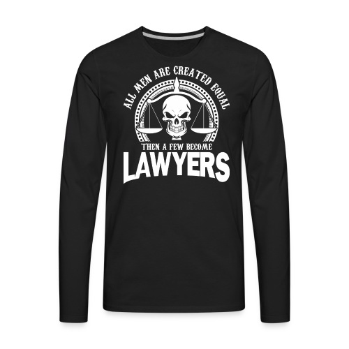 Lawyers - Men's Premium Long Sleeve T-Shirt