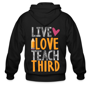Live Love Teach Third Grade - Men's Zip Hoodie