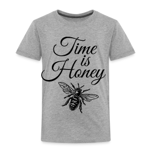 Time is Honey Beekeeper T-Shirt - Toddler Premium T-Shirt
