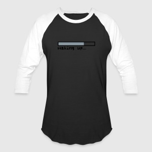 Loading / waking up - Baseball T-Shirt