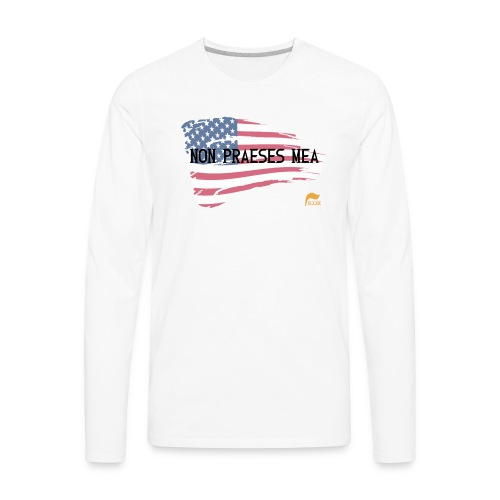 Men's Premium  T-shirt Not my president in Latin with flag - Men's Premium Long Sleeve T-Shirt