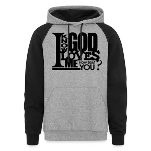 God Loves Me - Men - Colorblock Hoodie