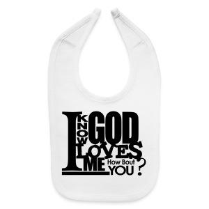 God Loves Me - Men - Baby Bib