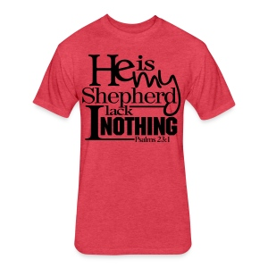 He is My Shepherd - Men - Fitted Cotton/Poly T-Shirt by Next Level