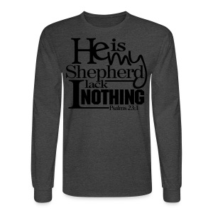 He is My Shepherd - Men - Men's Long Sleeve T-Shirt