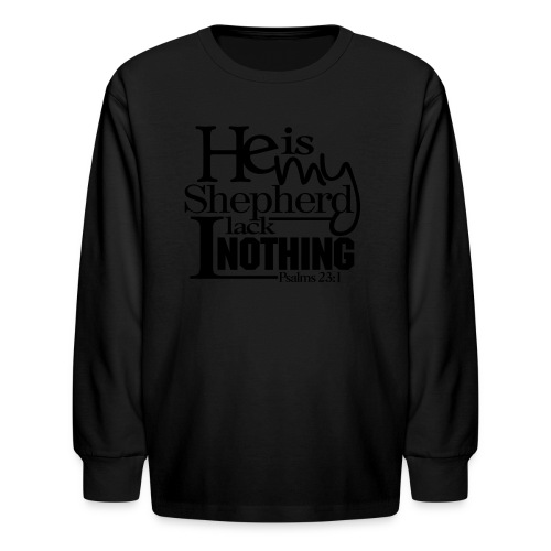 He is My Shepherd - Men - Kids' Long Sleeve T-Shirt