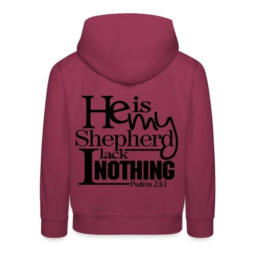 He is My Shepherd - Men - Kids' Premium Hoodie