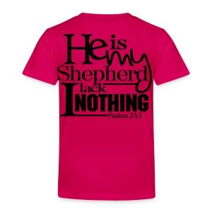 He is My Shepherd - Men - Toddler Premium T-Shirt