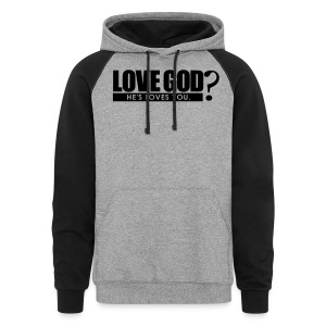 Love God? - Men - Colorblock Hoodie