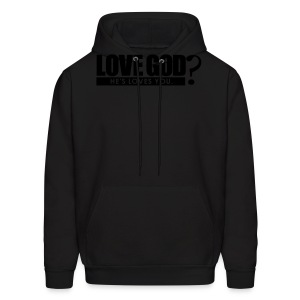 Love God? - Men - Men's Hoodie