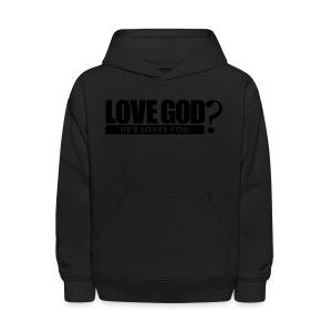 Love God? - Men - Kids' Hoodie