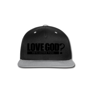 Love God? - Men - Snap-back Baseball Cap