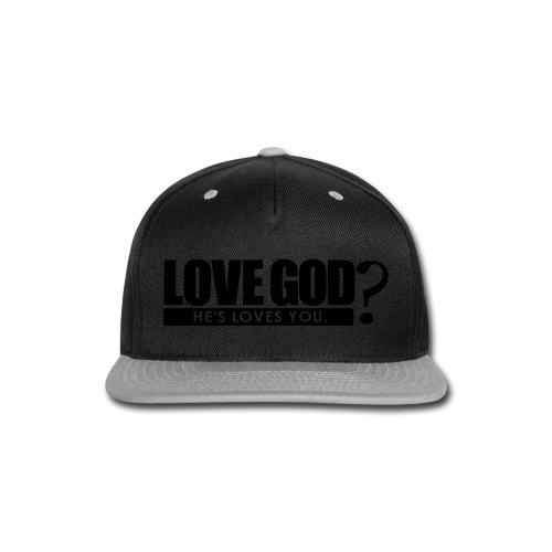 Love God? - Men - Snap-back Baseball Cap