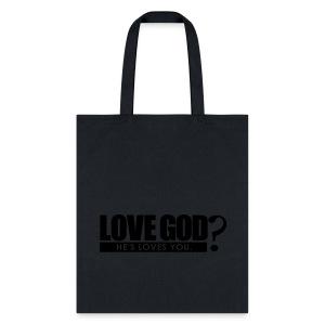 Love God? - Men - Tote Bag