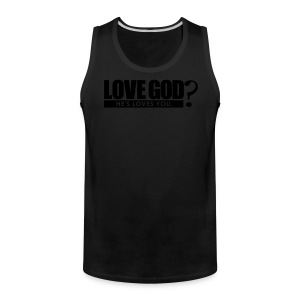 Love God? - Men - Men's Premium Tank