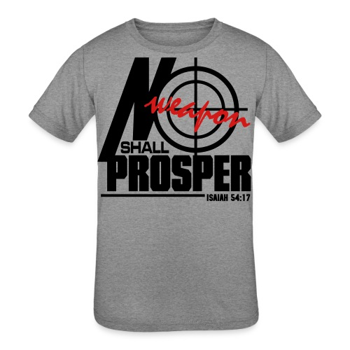 No Weapon Shall Prosper - Men - Kid's Tri-Blend T-Shirt