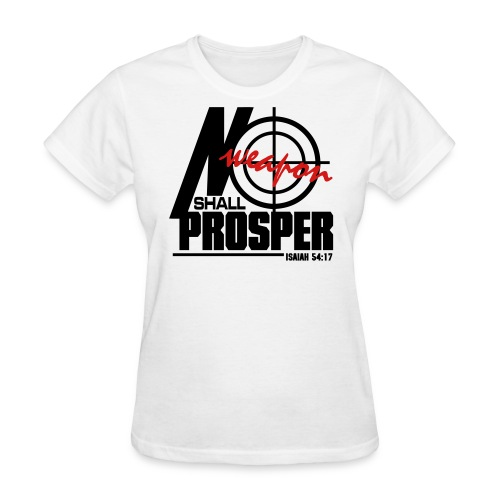 No Weapon Shall Prosper - Men - Women's T-Shirt