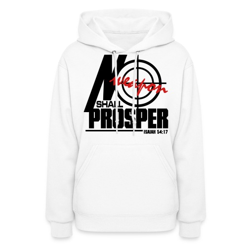 No Weapon Shall Prosper - Men - Women's Hoodie