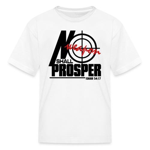 No Weapon Shall Prosper - Men - Kids' T-Shirt