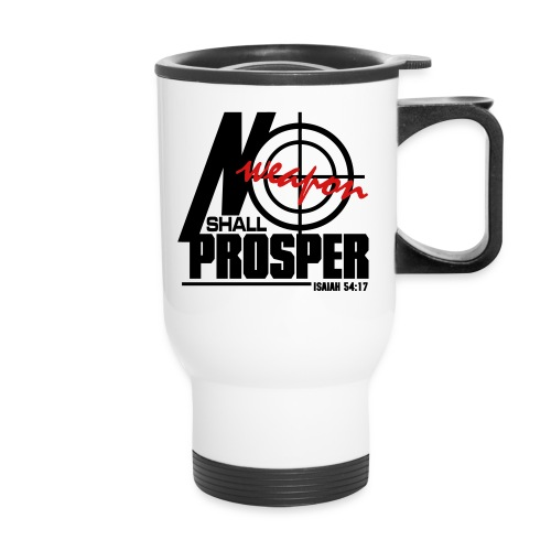 No Weapon Shall Prosper - Men - Travel Mug