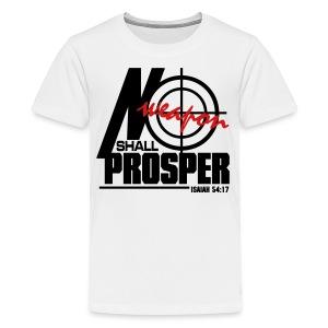 No Weapon Shall Prosper - Men - Kids' Premium T-Shirt