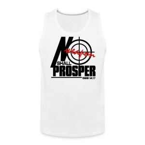No Weapon Shall Prosper - Men - Men's Premium Tank