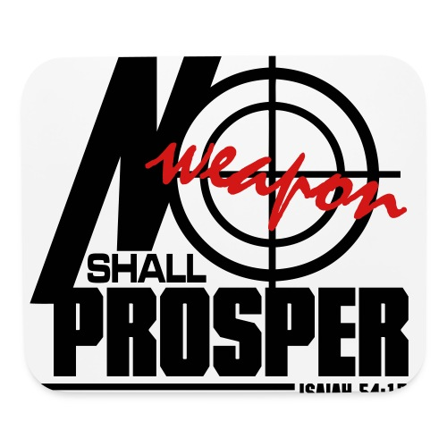 No Weapon Shall Prosper - Men - Mouse pad Horizontal