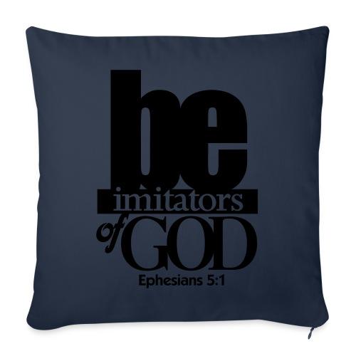 Be Imitators of GOD - Men - Throw Pillow Cover