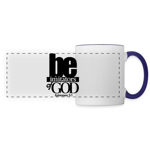 Be Imitators of GOD - Men - Panoramic Mug