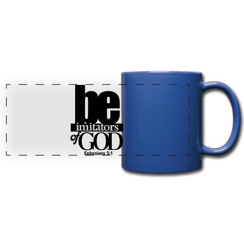 Be Imitators of GOD - Men - Full Color Panoramic Mug