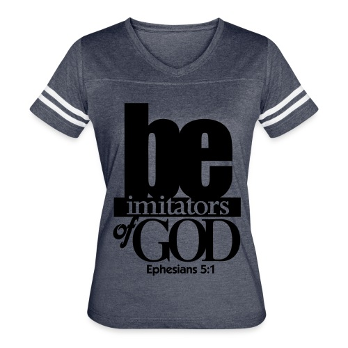 Be Imitators of GOD - Men - Women's Vintage Sport T-Shirt