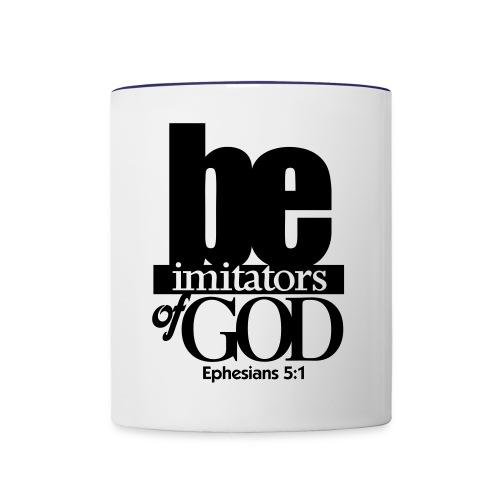 Be Imitators of GOD - Men - Contrast Coffee Mug