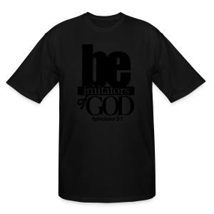 Be Imitators of GOD - Men - Men's Tall T-Shirt