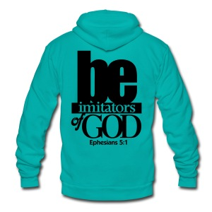 Be Imitators of GOD - Men - Unisex Fleece Zip Hoodie by American Apparel