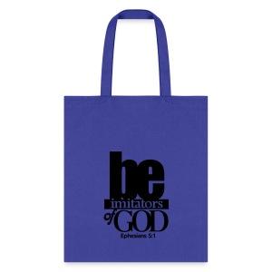 Be Imitators of GOD - Men - Tote Bag