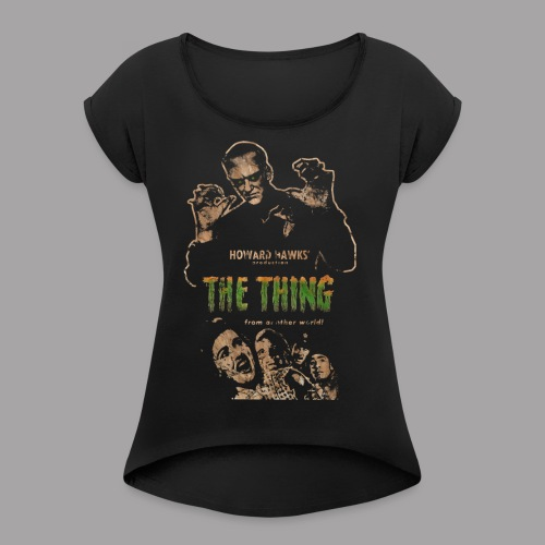 The Thing From Another World Men's T Shirt - Women's Roll Cuff T-Shirt