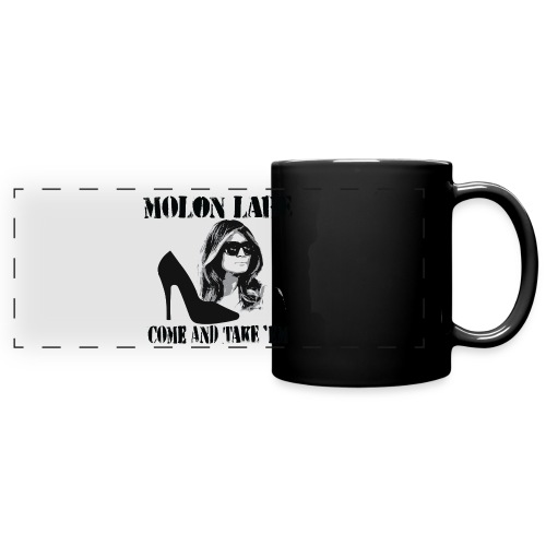 Melania Trump's Shoes: Molon Labe - come and take 'em! - Full Color Panoramic Mug