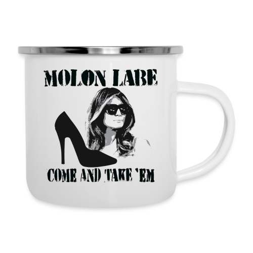 Melania Trump's Shoes: Molon Labe - come and take 'em! - Camper Mug