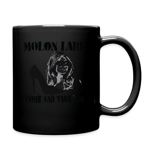 Melania Trump's Shoes: Molon Labe - come and take 'em! - Full Color Mug