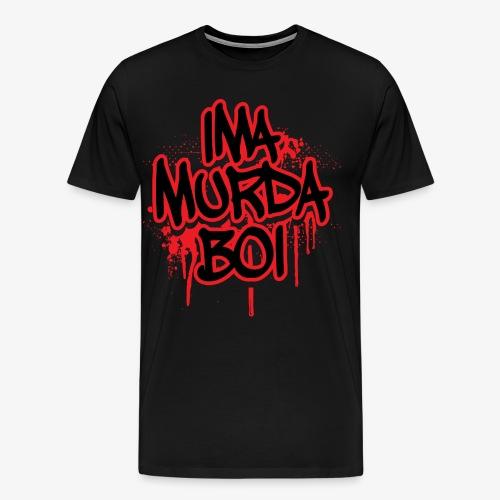 ima murda boi toddler  - Men's Premium T-Shirt