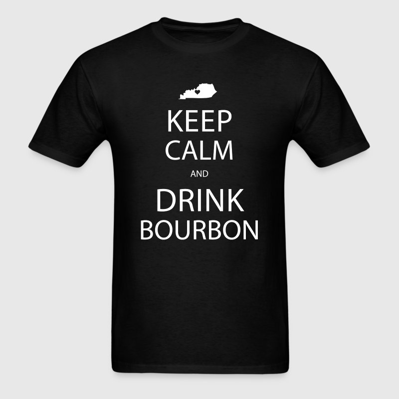 Keep Calm and Drink Bourbon T-Shirts - Men's T-Shirt
