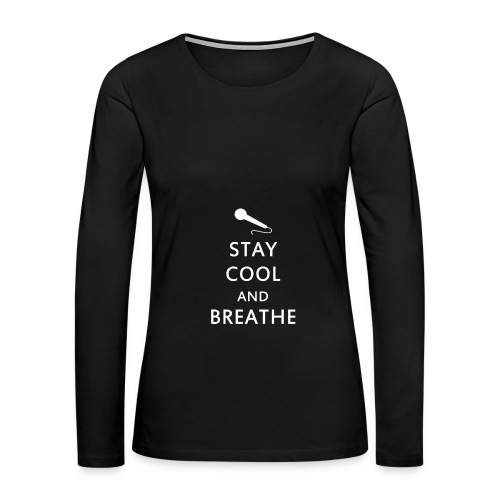 Napom Stay Cool and Breathe Hoodie - Women's Premium Long Sleeve T-Shirt