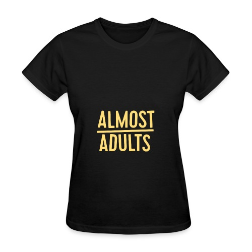 Almost Adults Hoodie - Women's T-Shirt