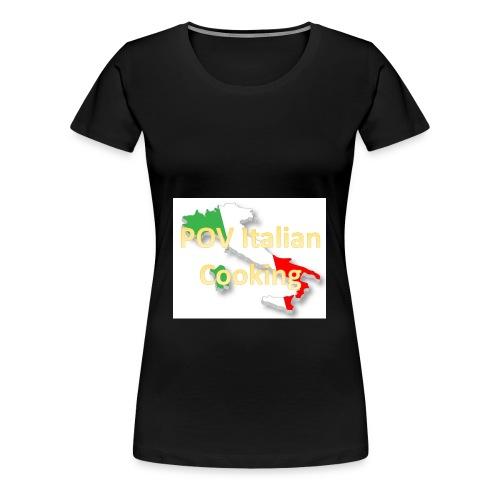POV Italian Cooking Women's Premium Hoodie - Women's Premium T-Shirt