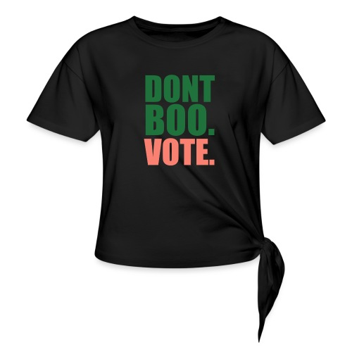 Obama Dont Boo Vote pink and green Hoodie W - Women's Knotted T-Shirt