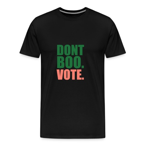 Obama Dont Boo Vote pink and green Hoodie W - Men's Premium T-Shirt