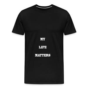 My Life Matters Hoodie - Men's Premium T-Shirt