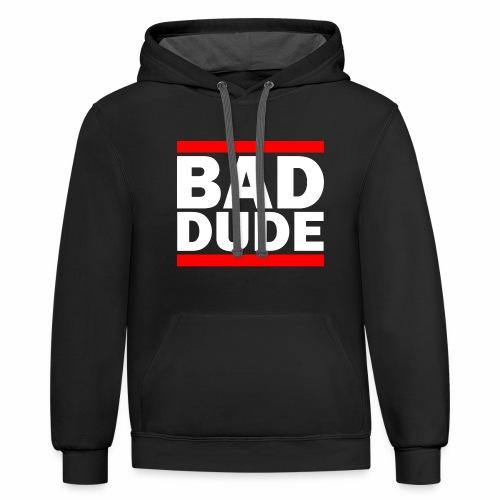 BAD DUDE - Contrast Hoodie