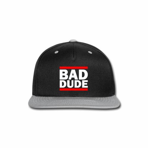 BAD DUDE - Snap-back Baseball Cap