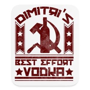 Dimitri's Best Effort Vodka Premium Hoodie - Mouse pad Vertical